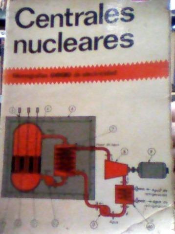Centrales Nucleares-monografias Ceac De Eletricidad José Ra