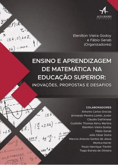 Ensino E Aprendizagem De Matematica Na Educaçao Superior