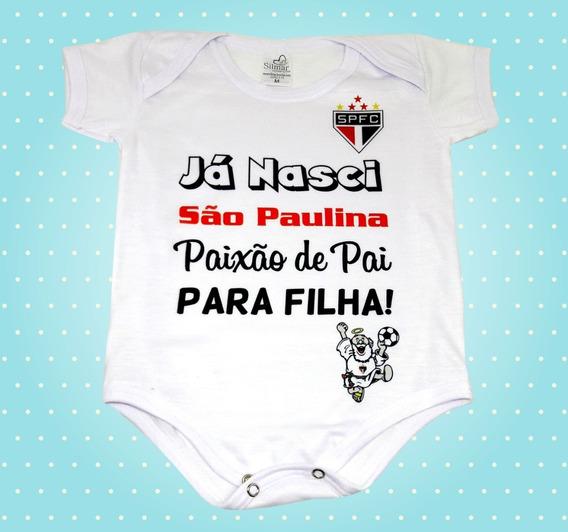 Body Baby Já Nasci São Paulina, Paixão De Pai Para Filha!