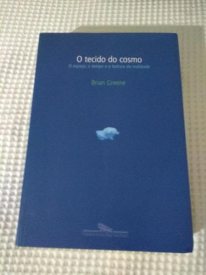 Livro O Tecido Do Cosmo Brian Greene