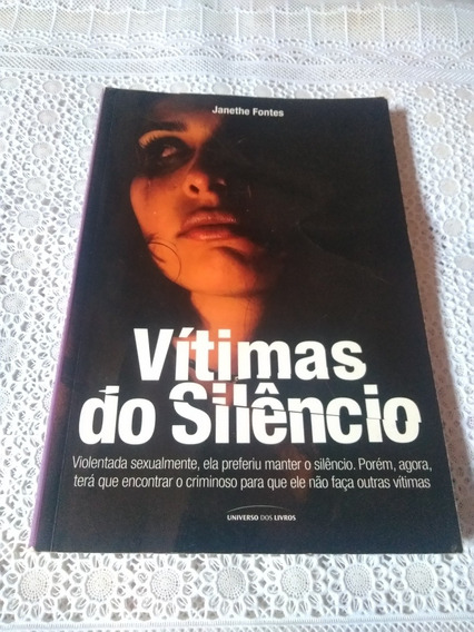 Vítimas Do Silêncio - Janethe Fontes