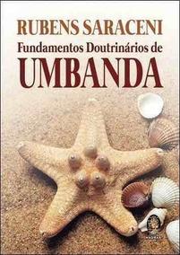 Livro Fundamentos Doutrinarios De Umbanda - Rubens Saraceni