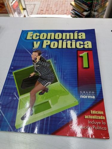 Economia Y Politica 1 De Norma