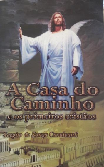 Livro A Casa Do Caminho - Editora Chico Xavier