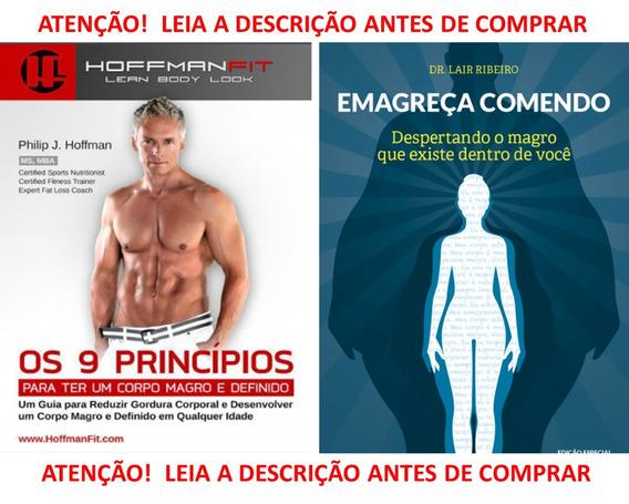 Emagreça Comendo Dr. Lair Ribeiro Jolivi Os 9 Principios
