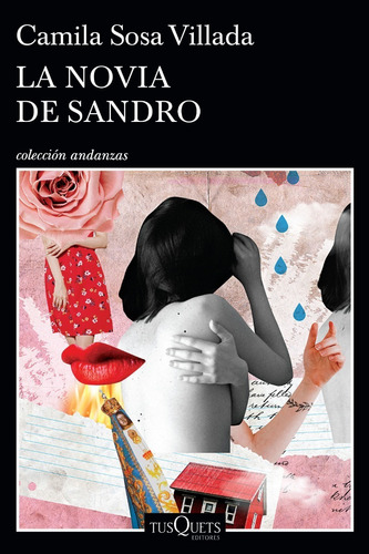 La Novia De Sandro. Camila Sosa Villada. Tusquets