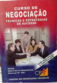 Curso De Negociação - Técnicas E Estratégias De Sucesso