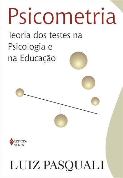 Psicometria - Teoria Dos Testes Na Psicologia E Na Educaçã