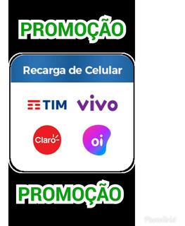 Promoção Recarga De Celular- Leiam A Descrição!