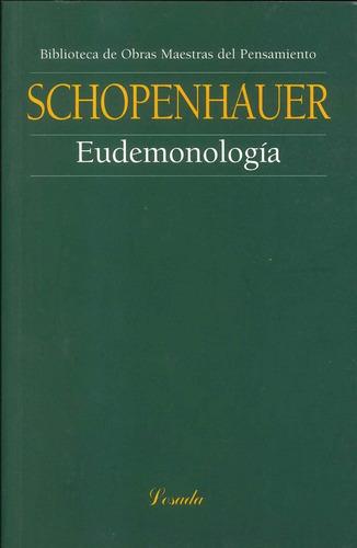 Eudemonologia  - Schopenhauer - Losada