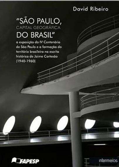 Sao Paulo, Capital Geografica Do Brasil