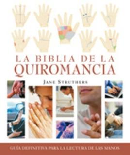 Biblia De La Quiromancia, Jane Struthers, Gaia