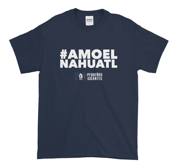 #amoelnahuatl Playera Adultos