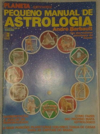 Pequeno Manual De Astrologia - André Barbault (revista 1984)