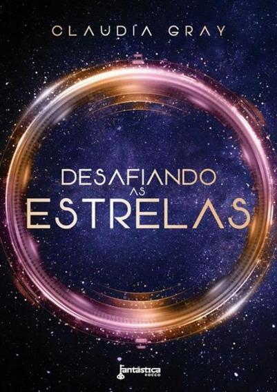 Desafiando As Estrelas - Livro 1 Serie Constelacao