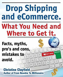 Drop Shipping And Ecommerce, What You Need And Where To Get
