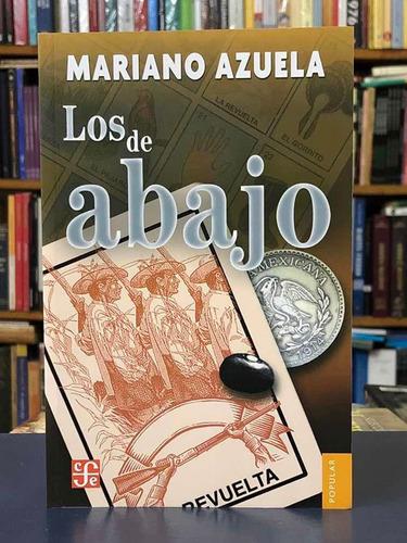 Los De Abajo - Mariano Azuela - Fondo De Cultura Económica