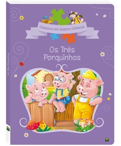 Livro Clássicos Quebra-cabeça Os Três Porquinhos Todolivro