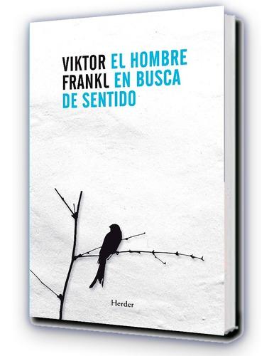 Imagen 1 de 3 de Viktor Emil Frankl - El Hombre En Busca De Sentido - Herder