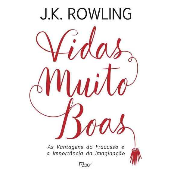 Vidas Muito Boas - 1ª Ed.