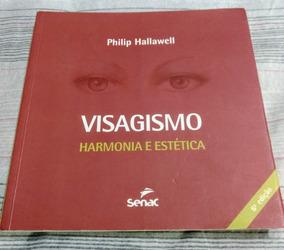 Livro Visagismo Harmonia E Estética