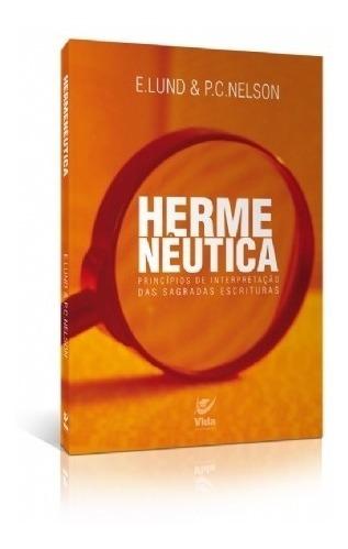 Livro Hermenêutica - E. Lund E P. C. Nelson