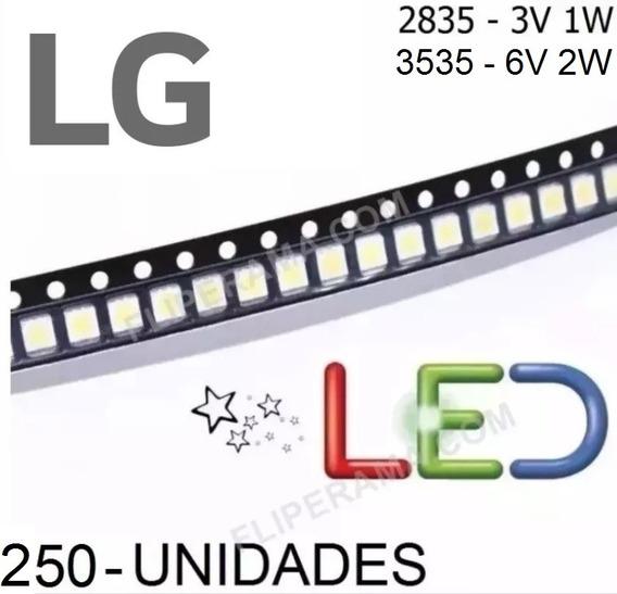 150 Leds Tv Lg 2835 3v 1w + 100 Leds 6v 2w 3535 Lg