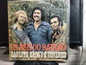 Lp Carlito, Baduy & Voninho Os Reis Do Batidão Cód--01