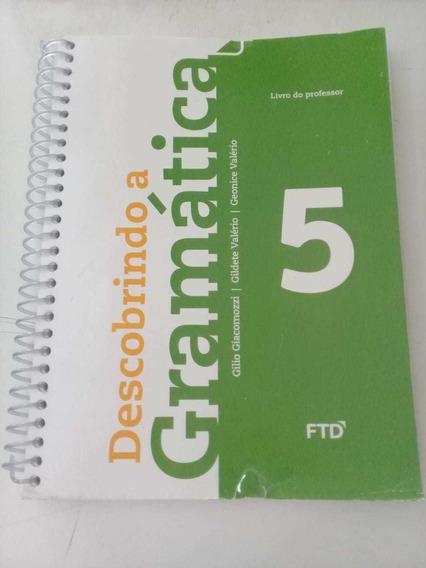 Livro Descobrindo A Gramática 5 Ano Editora Ftd