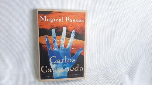 Imagen 1 de 7 de Magical Passes:  Practical Wisdom Shamans Of Ancient Mexico