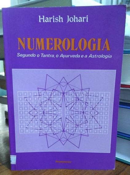 Numerologia - Segundo O Tantra, O Ayurveda E A Astrologia