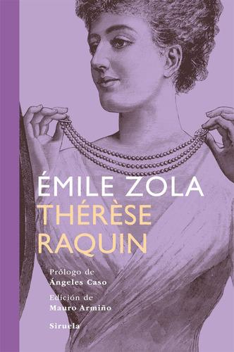Therese Raquin, Emile Zola, Siruela