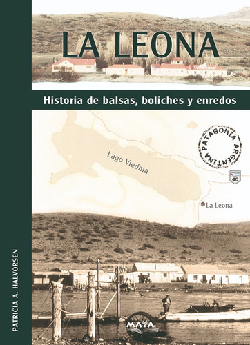 Libro. La Leona. Historias De Balsas, Boliches Y Enredos