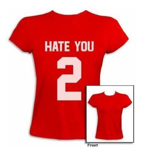 L - Red - Odio Usted 2 Nuevo Impresión Mujeres Camiseta-5695