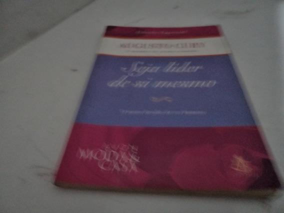 Livro Seja Lider De Si Mesmo Augusto Cury Usado R.642