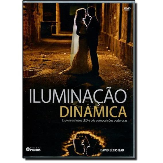 Dvd Iluminação Dinâmica - Frete Grátis!!!