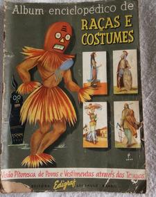 Álbum Completo Raças E Costumes Do Mundo Inteiro De 1958