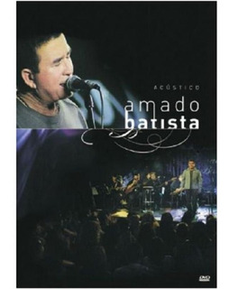 Amado Batista Acústico - Dvd Sertanejo