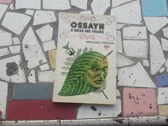 Ossayn O Orixá Das Folhas