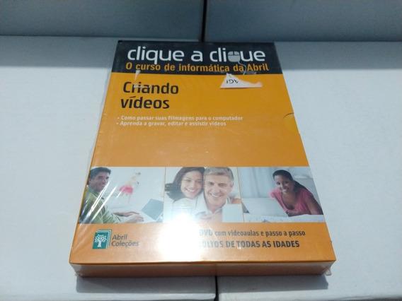 Clique A Clique - Criando Vídeos - ( Editora Abril )