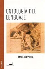 Libro Ontologia Del Lenguaje De Rafael Echeverria