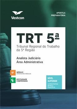 Apostila Trt 5 Bahia Analista Judiciário Área Admin Vestcon