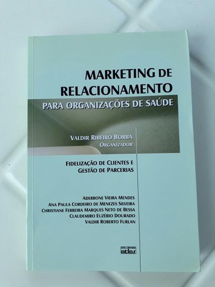 Marketing De Relacionamento - Valdir Ribeiro Borba