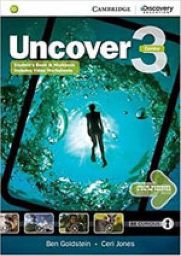 Imagem 1 de 1 de Uncover 3 - Student's Book With Workbook And Video Worksheet