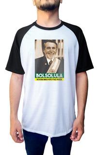 Camiseta Bolsolula Bolsonaro Lula Lulanaro Presidente 2018