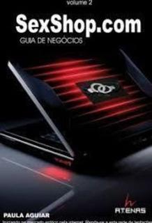 Livro Sexshop.com Guia De Negócios Paula Aguiar
