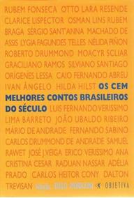 Cem Melhores Contos Brasileiros Do Seculo, Os - Objetiva