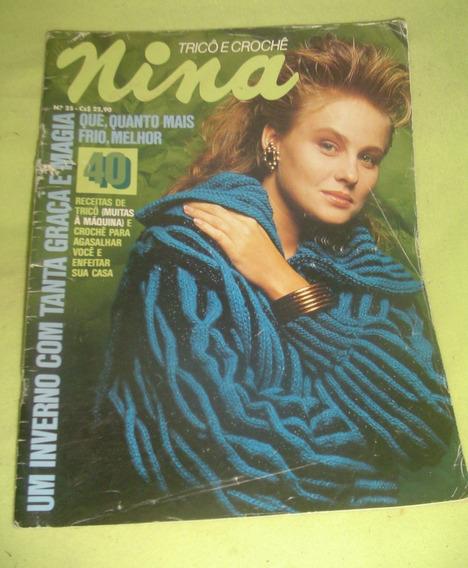 Revista Antiga Nina - Tricô E Crochê Nº25 - Frete Grátis