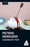 Liquidación Final De Petros Márkaris - Tusquets