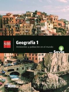 Geografia 1 Nes Ambientes Y Poblacion En El Mundo | Savia Sm
